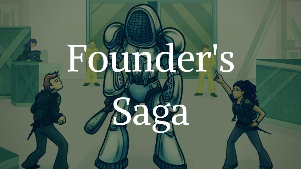 Founders Saga